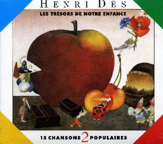 Henri D�s Chansons populaires vol 1